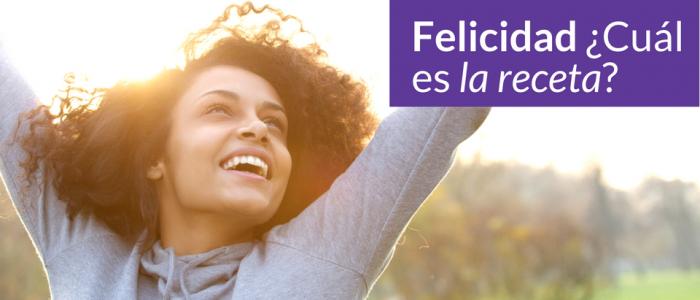 Blog - Felicidad cuál es la receta