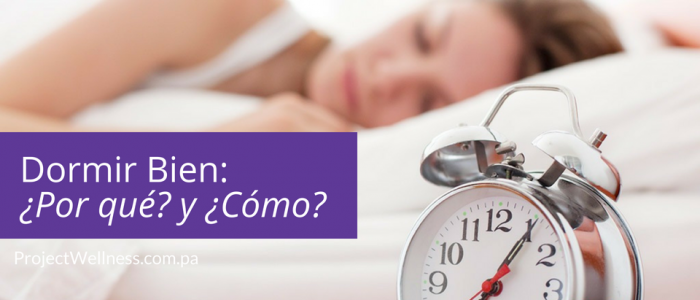 Dormir Bien - Project Wellness