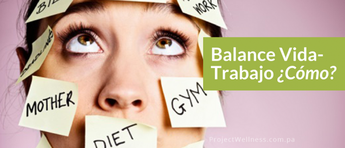Balance Vida Trabajo - Project Wellness