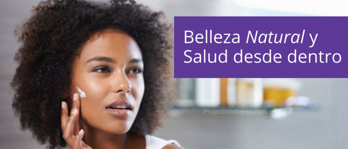 Blog - Salud y Belleza Natural - Project Wellness