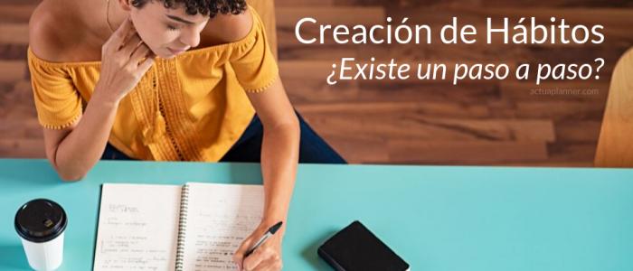 Blog - Método para Crear Hábitos - Graciela Dixon
